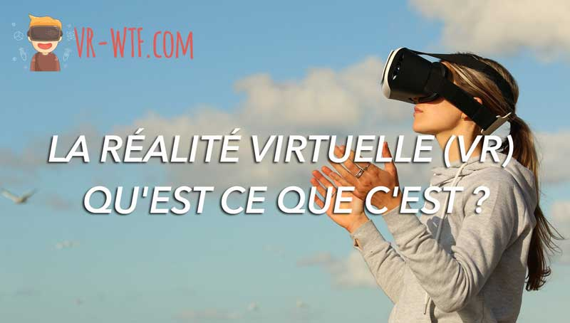 vr-realite-virtuelle-definition